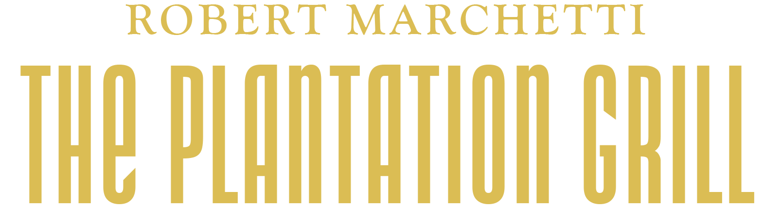Robert Marchetti The Plantation Grill